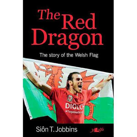 The Red Dragon - The Story of The Welsh Flag-Book-The Welsh Gift Shop