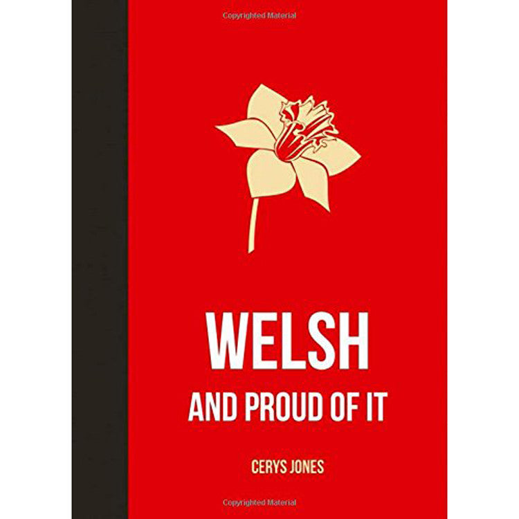 Welsh and Proud of It - Gift Book - Cerys Jones
