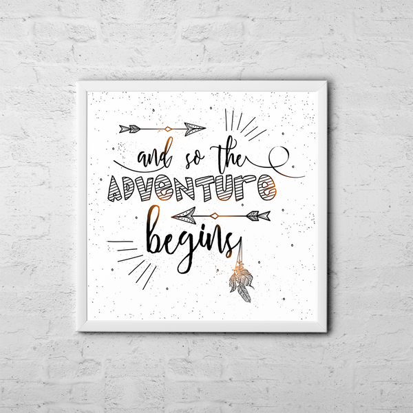 And So The Adventure Begins - Boho Chic Ethnic Nursery Art Poster Print