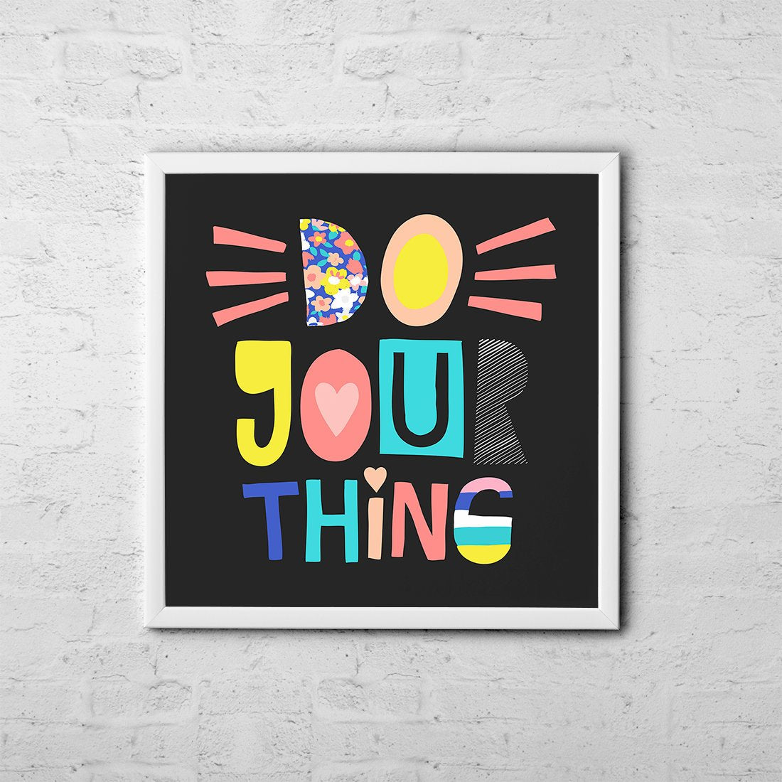 Do Your Thing - Baby Room Nursery Art Poster Print