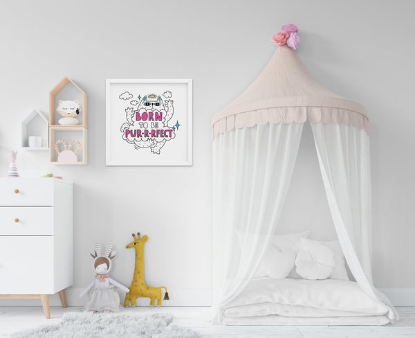 Born To Be Purrrfect - Baby Room Nursery Art Poster Print