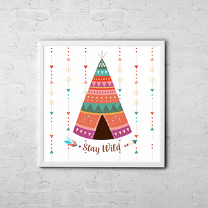 Stay Wild - Boho Chic Ethnic Nursery Art Poster Print