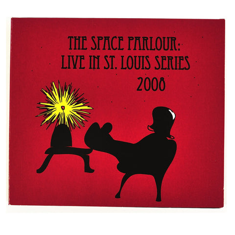 The Space Parlour: Live In St. Louis Series 2008