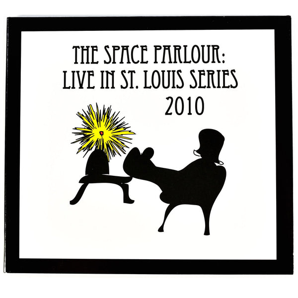 The Space Parlour: Live In St. Louis Series 2010