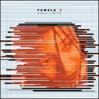 Pamela Z - A Delay is Better