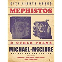 Michael McClure: Mephistos and other poems
