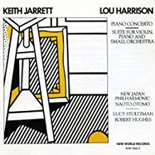 Lou Harrison/Keith Jarrett: Piano Concerto #3, Suite for Violin, Piano, Small Orch.