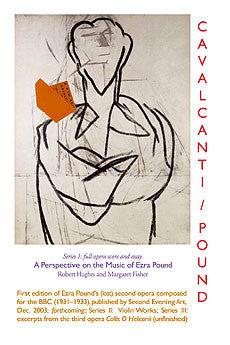 Cavalcanti: A Perspective on the Music of Ezra Pound (by Robert Hughes & Margaret Fisher)