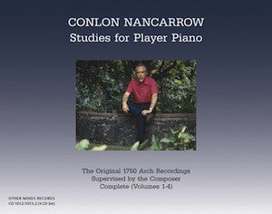 Conlon Nancarrow: Studies for Player Piano [OM-1012-15-2]