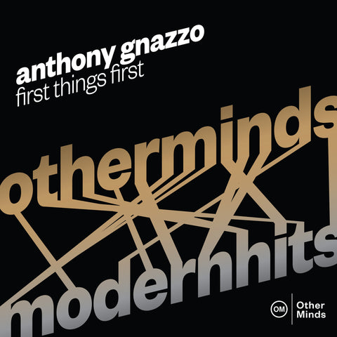 Anthony Gnazzo - First Things First