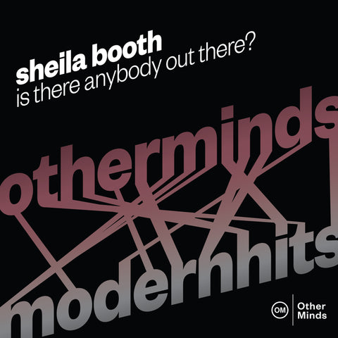 Sheila Booth - Is There Anybody Out There?