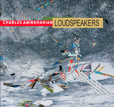 Charles Amirkhanian: Loudspeakers (2cd set)- AVAILABLE DEC 10