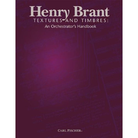 Henry Brant: Textures and Timbres (An Orchestrator's Handbook)