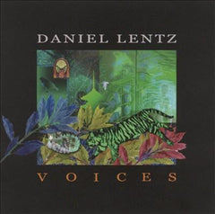 Daniel Lentz: Voices