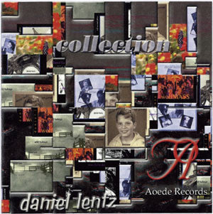 Daniel Lentz: Collection