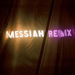 Messiah: Remix