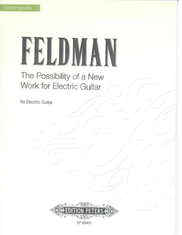 The Possibility of a New Work for Electric Guitar by Morton Feldman