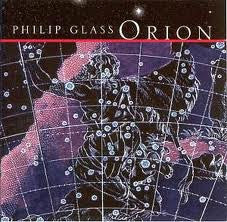 Phillip Glass- Orion