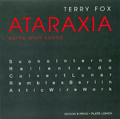 Terry Fox: Ataraxia
