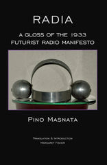 Radia: a Gloss of the 1933 Futurist Radio Manifesto