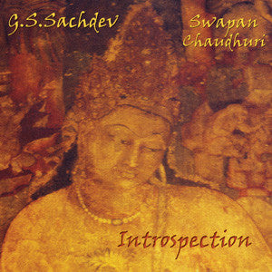 G.S. Sachdev and Swapan Chaudhuri: Introspection