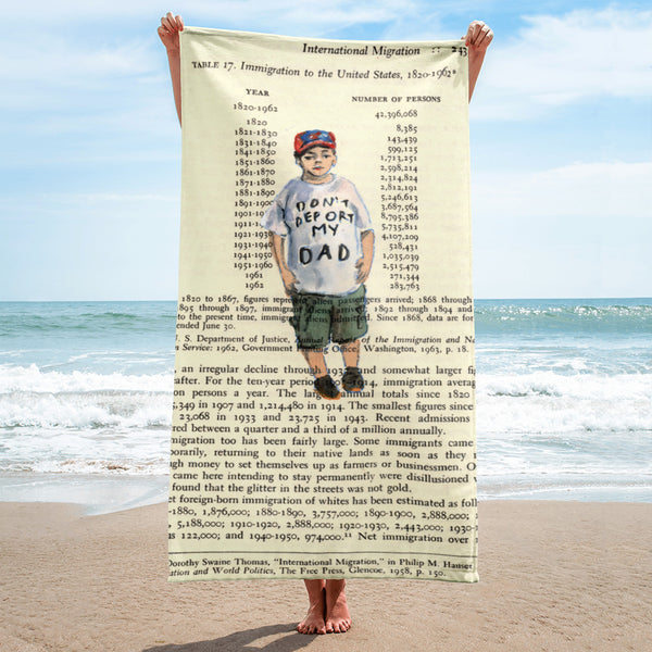 Don't Deport My Dad - Towel