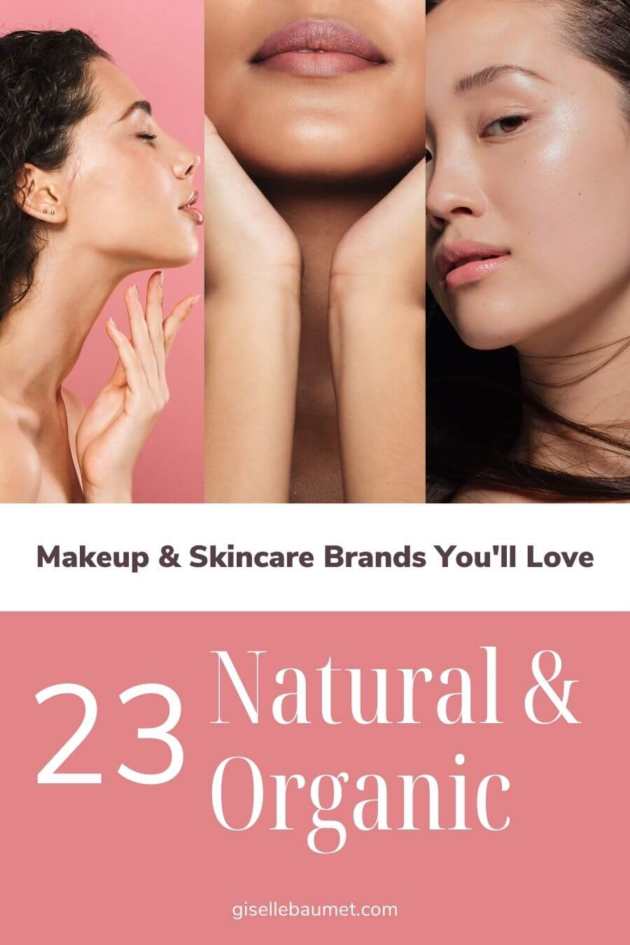 Pin for later 23 natural and organic makeup and skincare brand