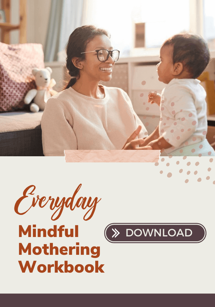 EVERYDAY MINDFULNESS FOR MOTHERS