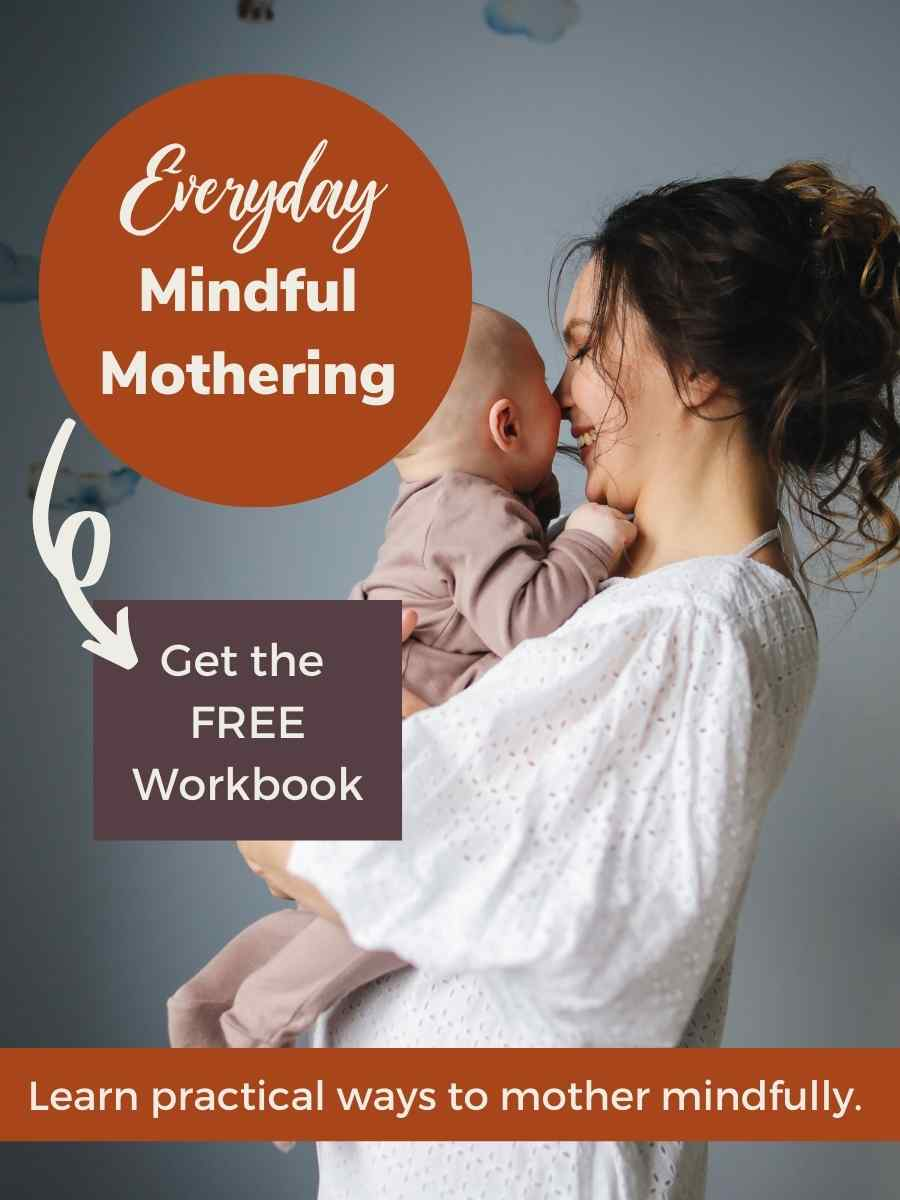 Every Day Mindful Mothering