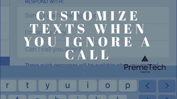 how to Customize Text Messages When You Ignore a Call