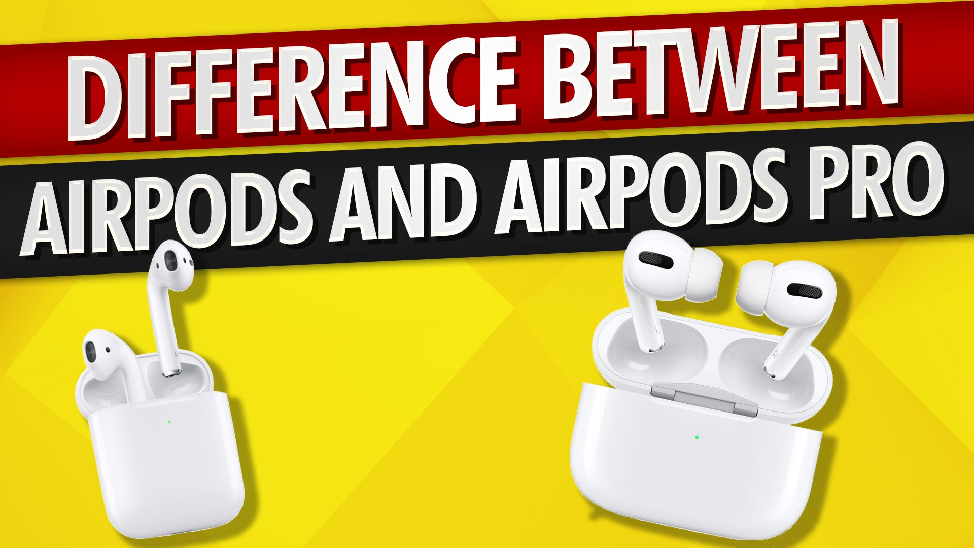 AirPods vs. AirPods Pro