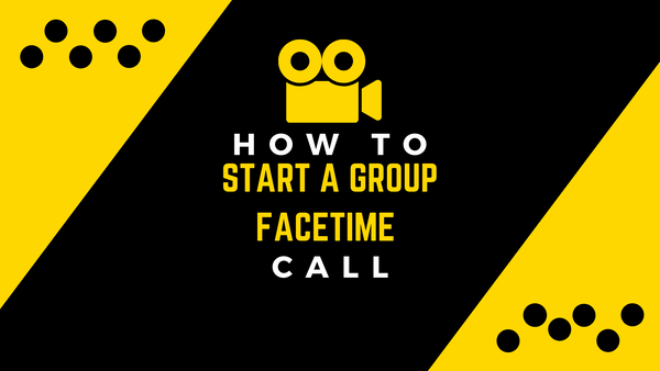 How to Start a Group FaceTime Call
