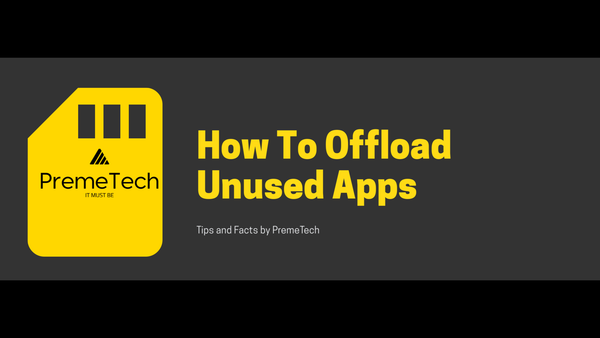 How To Offload Unused Apps On Your iPhone