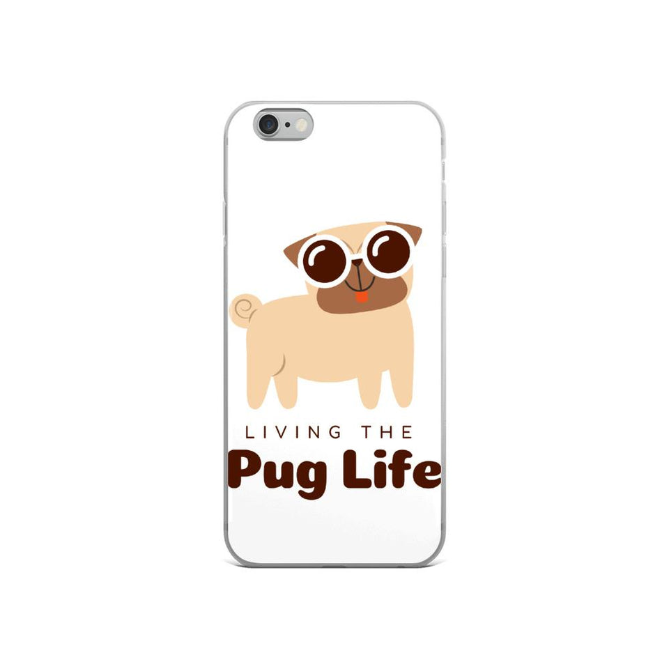 iPhone 6/6s Pug Life iPhone Case