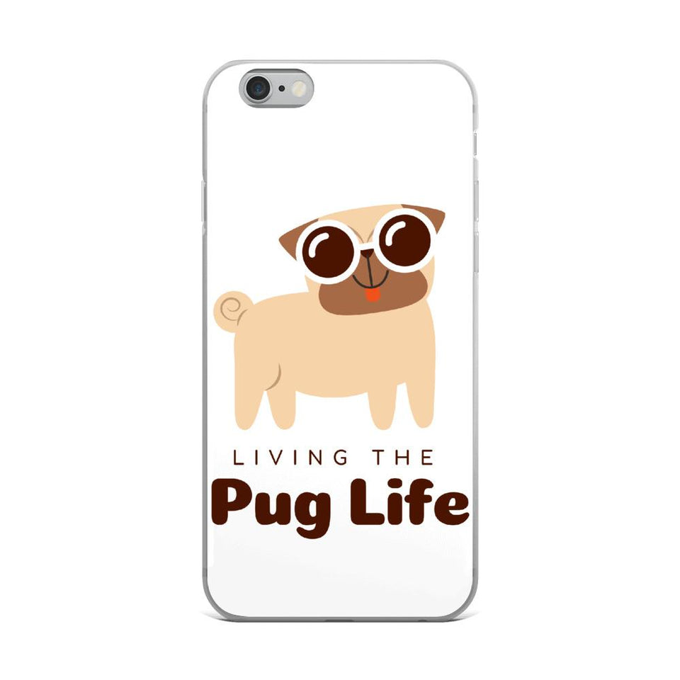 iPhone 6 Plus/6s Plus Pug Life iPhone Case