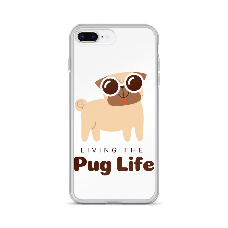 iPhone 7 Plus/8 Plus Pug Life iPhone Case