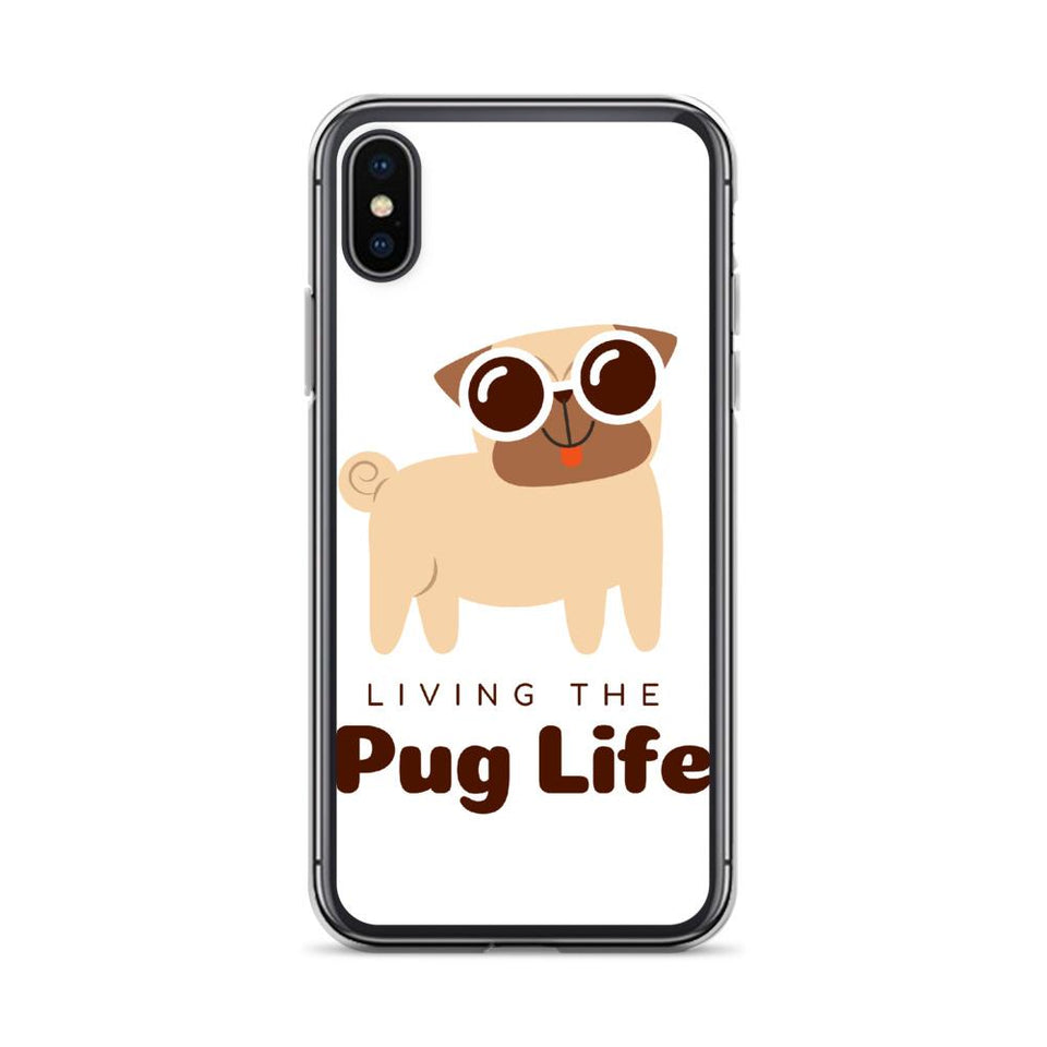 iPhone X/XS Pug Life iPhone Case