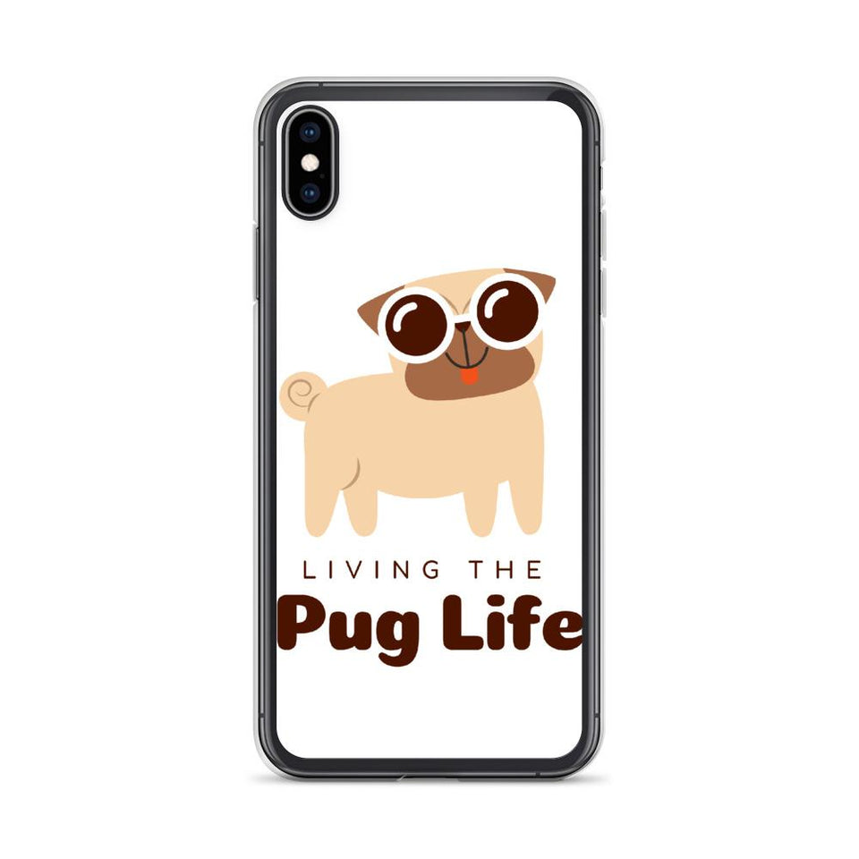 iPhone XS Max Pug Life iPhone Case