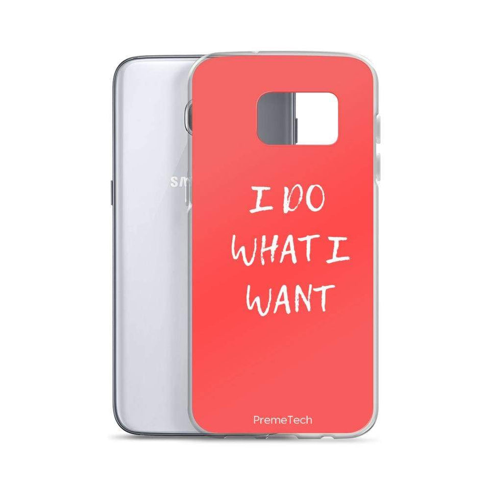 PremeTech Do What You Want Samsung Case