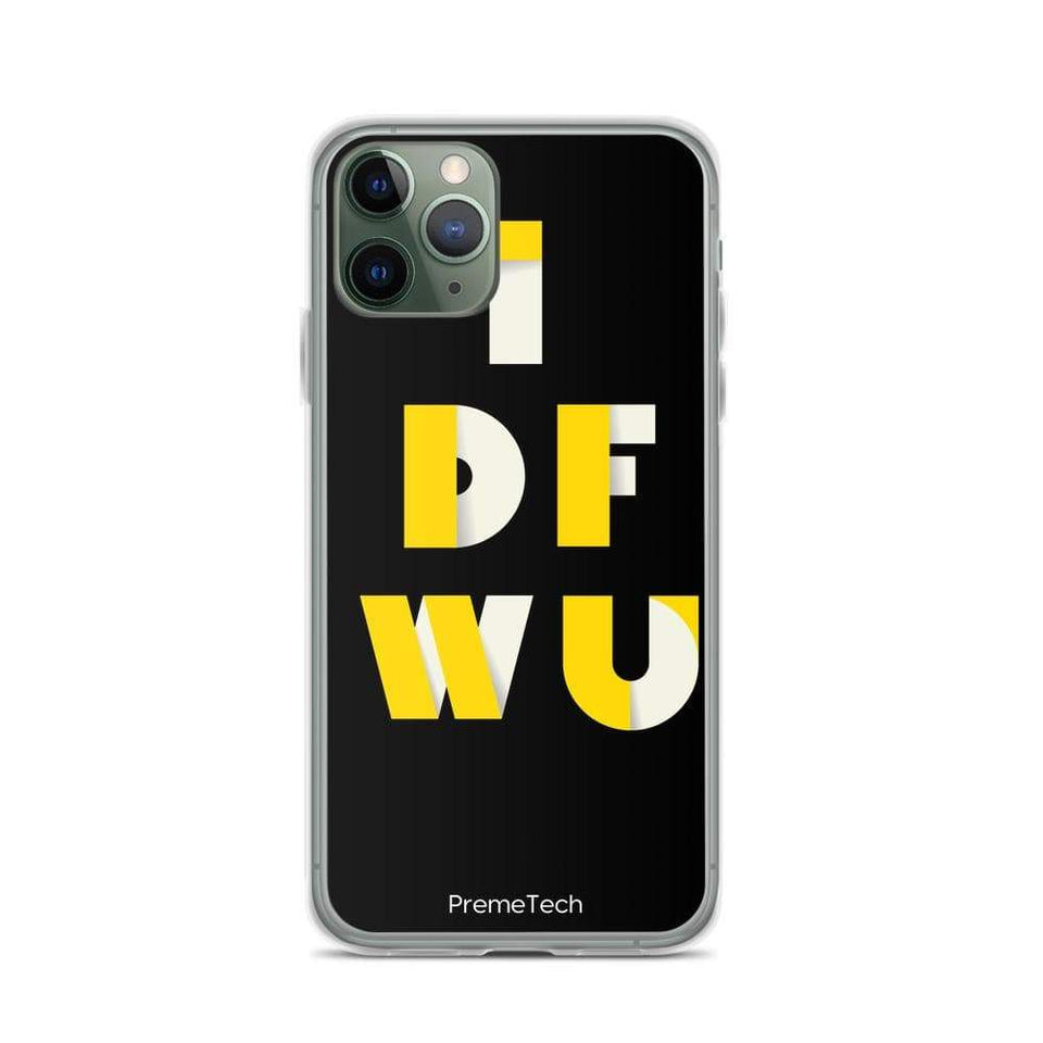PremeTech iPhone 11 Pro IDFWU iPhone Case