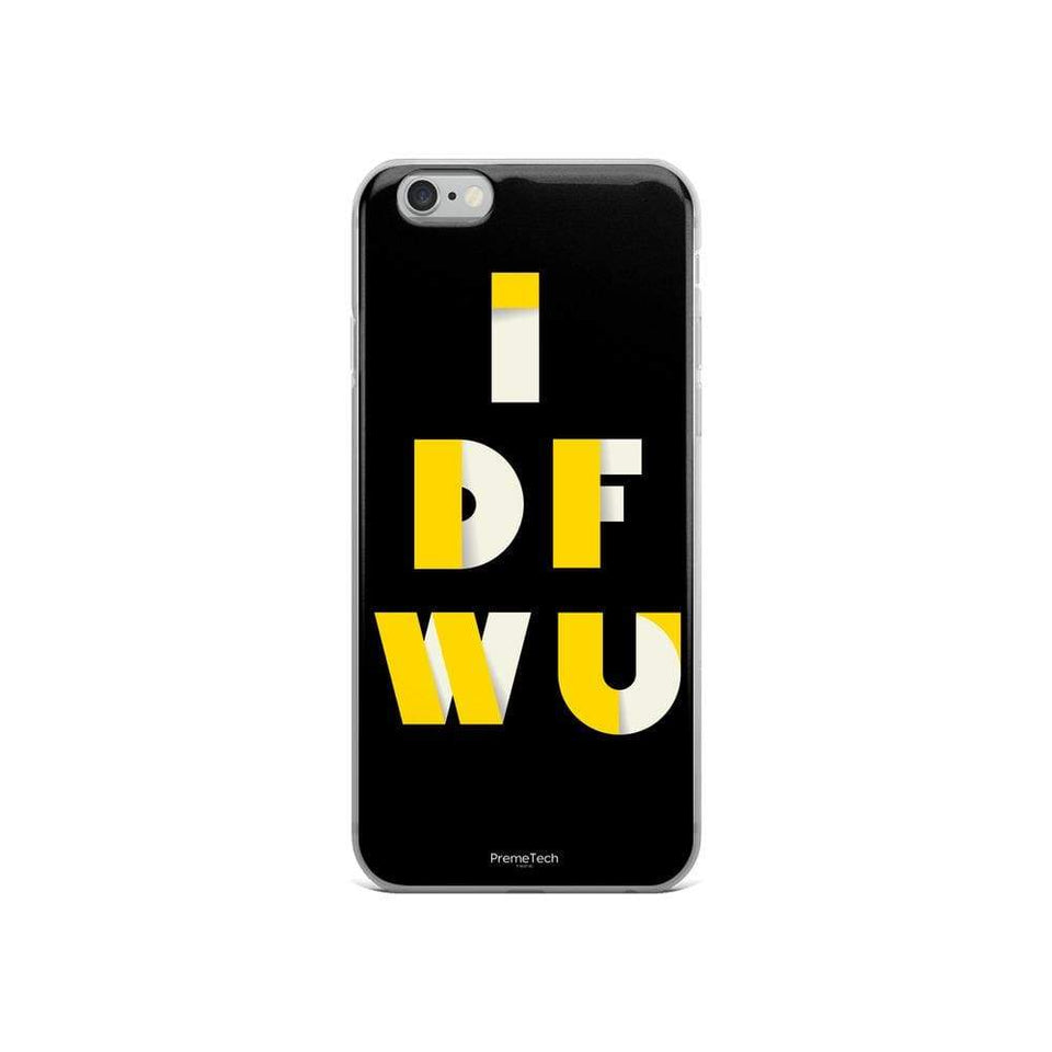 PremeTech iPhone 6/6s IDFWU iPhone Case