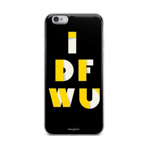 PremeTech iPhone 6 Plus/6s Plus IDFWU iPhone Case