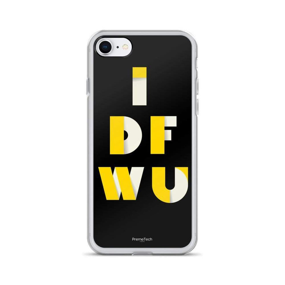 PremeTech iPhone 7/8 IDFWU iPhone Case