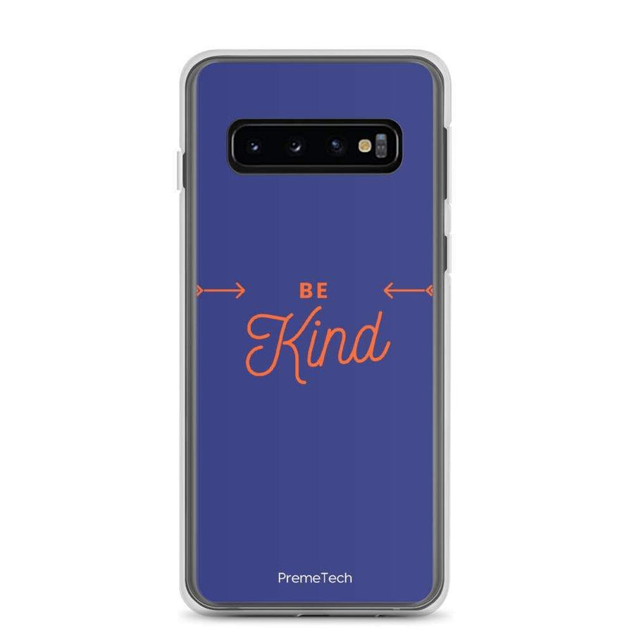 PremeTech Samsung Galaxy S10+ Be Kind Samsung Case