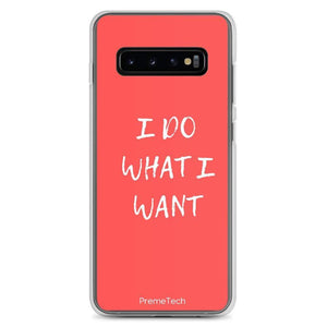 PremeTech Samsung Galaxy S10+ Do What You Want Samsung Case
