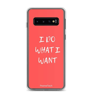 PremeTech Samsung Galaxy S10 Do What You Want Samsung Case
