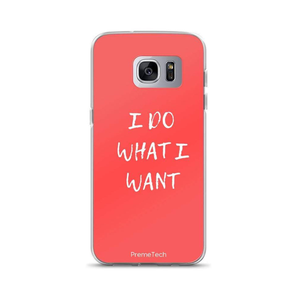 PremeTech Samsung Galaxy S7 Edge Do What You Want Samsung Case