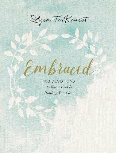 Embraced by Lysa Terkeurst