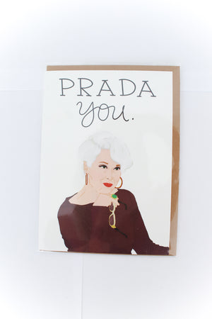 Prada You Greeting Card
