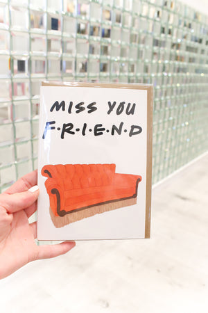 Miss You Friend Greeting Card